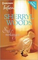 Stil verlangen - Sherryl Woods, Anne-Marie Martens