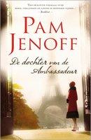 De dochter van de ambassadeur - Pam Jenoff
