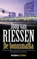 De bonusmaffia - Joop van Riessen