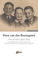 Voor de nazi's geen Jood - Petra van den Boomgaard