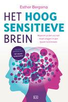 Het hoogsensitieve brein - Esther Bergsma