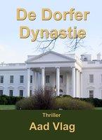 De Dorfer dynastie - Aad Vlag
