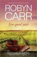 Een goed jaar - Robyn Carr