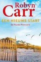 Een nieuwe start - Robyn Carr