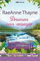 Dromen van vroeger - RaeAnne Thayne