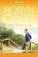 Twee werelden - Robyn Carr