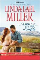 Lied van liefde - Linda Lael Miller