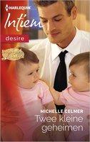 Twee kleine geheimen - Michelle Celmer