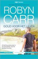 Goud voor het leven - Robyn Carr