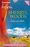 Eens een rebel... - Sherryl Woods
