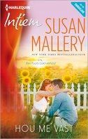 Hou me vast - Susan Mallery