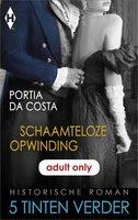 Schaamteloze opwinding - Portia Da Costa