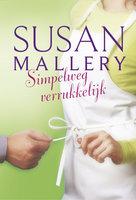 Simpelweg verrukkelijk - Susan Mallery