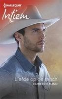 Liefde op de ranch - Catherine Mann