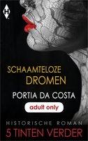 Schaamteloze dromen - Portia Da Costa