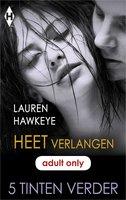 Heet verlangen - Lauren Hawkeye