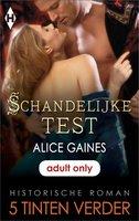 Schandelijke test - Alice Gaines
