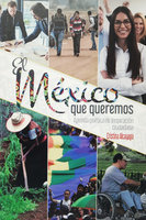El México que queremos - Cristina Alcayaga