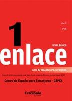 Enlace 1: Curso de español para extranjeros (Nivel básico) - Emma Ariza Herrera, Clara Helena Beltrán, Claudia Cristina Forero González, Clara Isabel Páez Ruge
