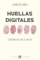 Huellas digitales - Carlos Ares