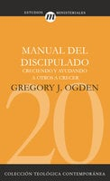 Manual del discipulado - Gregory J. Ogden