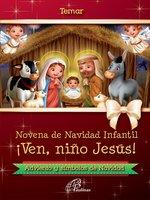 Novena de Navidad infantil: ¡Ven, niño Jesús! - Temar