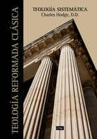 Teología sistemática - Charles Hodge