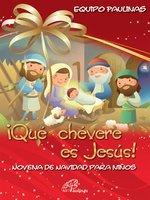 ¡Que chevere es Jesús! Novena de navidad para niños - Equipo Paulinas