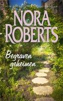 Begraven geheimen - Nora Roberts
