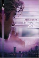 Blind voor gevaar - Mary Burton