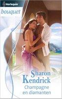 Champagne en diamanten - Sharon Kendrick