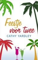 Feestje voor twee - Cathy Yardley