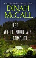 Het White Mountain complot - Dinah McCall