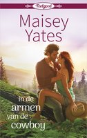 In de armen van de cowboy - Maisey Yates
