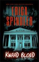 Kwaad bloed - Erica Spindler