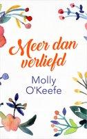 Meer dan verliefd - Molly OKeefe