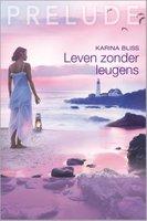 Leven zonder leugens - Karina Bliss