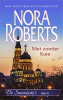 Niet zonder Kate - Nora Roberts