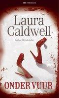 Onder vuur - Laura Caldwell
