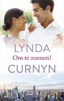 Om te zoenen! - Lynda Curnyn
