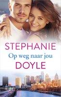 Op weg naar jou - Stephanie Doyle