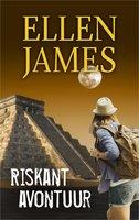 Riskant avontuur - Ellen James