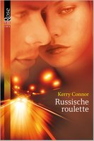 Russische roulette - Kerry Connor