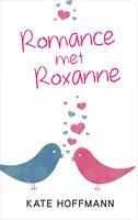 Romance met Roxanne - Kate Hoffmann