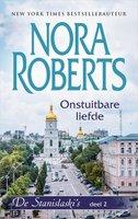 Onstuitbare liefde - Nora Roberts