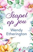 Stapel op jou - Wendy Etherington
