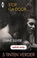 Stop, ga door… - Lynne Silver