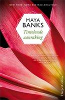 Tintelende aanraking - Maya Banks