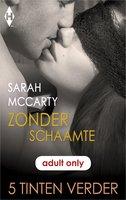 Zonder schaamte - Sarah Mccarty