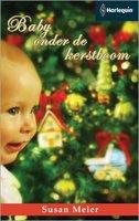 Baby onder de kerstboom - Susan Meier